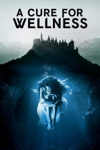 Watch A Cure For Wellness Online Free openload