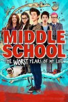 Middle School : The Worst Years Of My Life