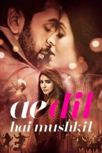 download or watch Ae Dil Hai Mushkil full movie online free openload