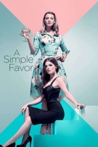 download or watch A Simple Favor full movie online free openload