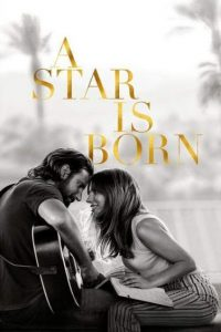 download or watch A Star is Born full movie online free openload