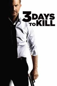download or watch 3 Days to Kill full movie online free openload