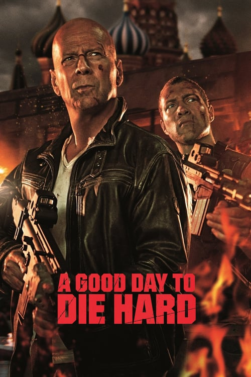download or watch A Good Day to Die Hard full movie online free openload