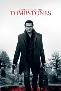download or watch A Walk Among the Tombstones full movie online free openload