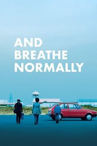 download or watch And Breathe Normally full movie online free openload