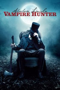 download or watch Abraham Lincoln: Vampire Hunter full movie online free openload