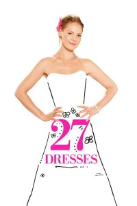 download or watch 27 Dresses full movie online free Openload