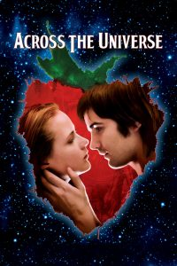 download or watch Across the Universe full movie online free openload