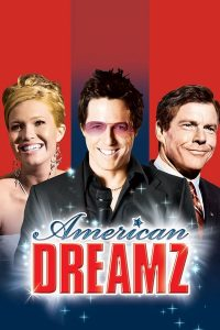 download or watch American Dreamz full movie online free Openload