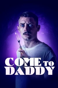 download or watch Come to Daddy full movie online free openload