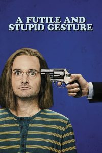 download or watch A Futile and Stupid Gesture full movie online free Openload
