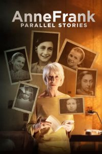 download or watch Anne Frank Parallel Stories full movie online free Openload