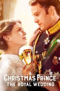 download or watch A Christmas Prince The Royal Wedding full movie online free Openload