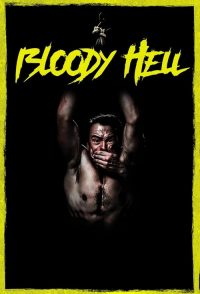 download or watch Bloody Hell full movie online free openload