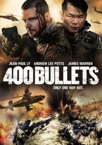 download or watch 400 Bullets full movie online free Openload