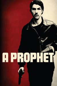download or watch A Prophet full movie online free openload