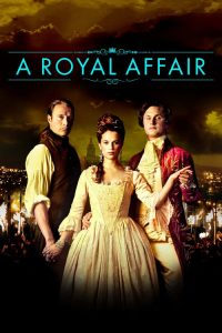 download or watch A Royal Affair full movie online free openload