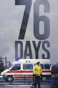 download or watch 76 Days full movie online free Openload