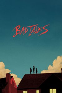download or watch Bad Tales full movie online free openload