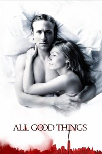 download or watch All Good Things full movie online free openload