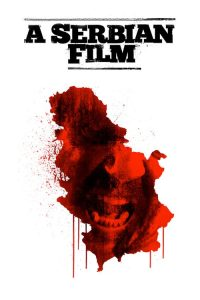 download or watch A Serbian Film full movie online free Openload