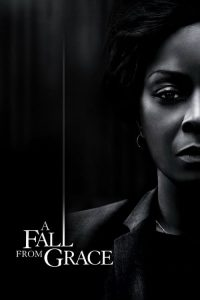 download or watch A Fall from Grace full movie online free openload