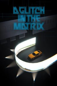 download or watch A Glitch in the Matrix full movie online free openload