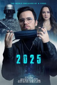 download or watch 2025: The World Enslaved by a Virus full movie online free Openload
