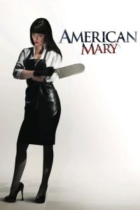 download or watch American Mary full movie online free openload