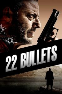 download or watch 22 Bullets full movie online free Openload