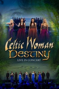 download or watch Celtic Woman Destiny full movie online free Openload