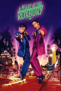 download or watch A Night at the Roxbury full movie online free Openload