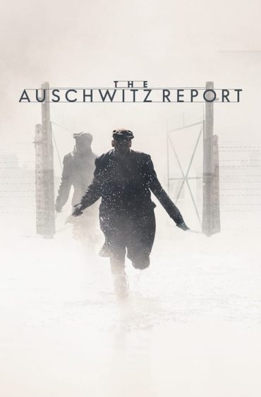 download or watch The Auschwitz Report full movie online free Openload