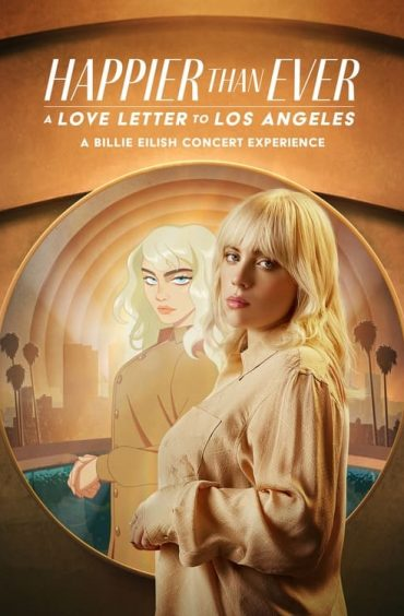 download or watch Happier than Ever A Love Letter to Los Angeles full movie online free Openload