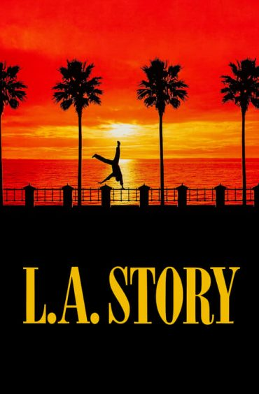 download or watch L.A. Story full movie online free openload