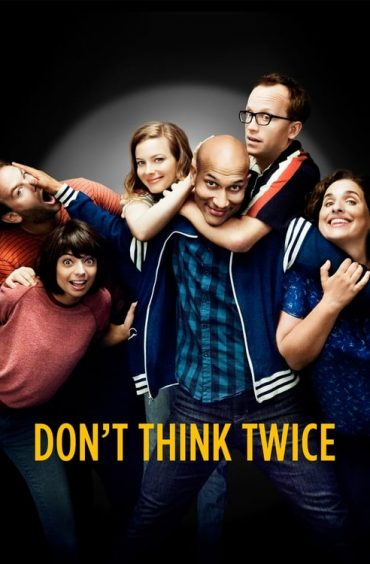 download or watch Don't Think Twice full movie online free Openload