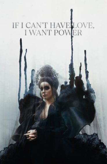 download or watch If I Can't Have Love I Want Power full movie online free Openload