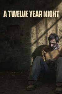 download or watch A Twelve-Year Night full movie online free Openload