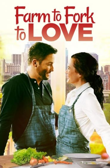 download or watch Farm to Fork to Love full movie online free Openload